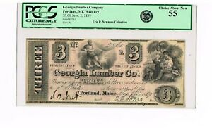 PORTLAND, MAINE   GEORGIA LUMBER COMPANY  $3   SEPT. 2, 1839   PCGS 55  NEWMAN