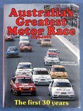 Australia's Greatest Motor Race 1960-1989 The first 30 years by Bill Tuckey
