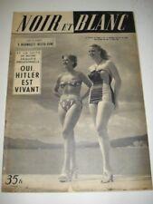 NOIR et BLANC 11 avril 1951 N° 320 V BOGOMOLETZ festival de Cannes dora doll