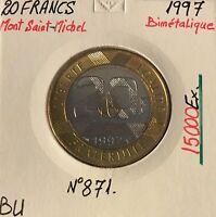 20 FRANCS MONT SAINT-MICHEL - 1997 - Monnaie Bimétalique // BU