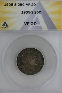 1905-S  .25  ANACS   VF 20   Barber Quarter, Liberty Head Quarter, Barber 25c,