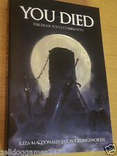 YOU DIED THE DARK SOULS COMPANION BOOK BY MACDONALD & KILLINGSWORTH - BRAND NEW