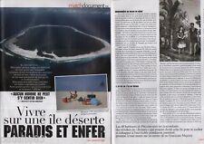 Coupure de presse Clipping 2011 Vivre sur une île déserte (3 pages)