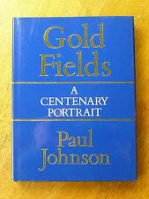 Consolidated Gold Fields: A Centenary Portrait by Paul Johnson (Hardback, 1987)