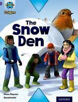 Project X Origins: Purple Book Band, Oxford Level 8: Buildings: The Snow Den by