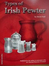 Types of Irish Pewter by David Hall