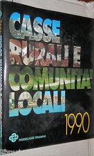 CASSE RURALI E COMUNITA LOCALI FEDERCASSE ECONOMIA RURALE CREDITO COOPERATIVO