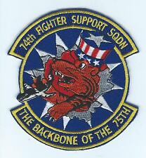 """74th FIGHTER SUPPORT SQUADRON """"THE BACKBONE OF THE 75th"""" patch"""