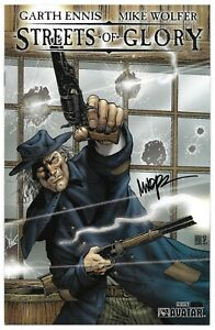 Garth Ennis Streets of Glory Preview 1 Platinum Foil Variant Signed Mike Wolfer