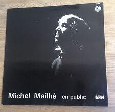 LP 33 tours Michel Mailhé en public chante Brigitte Fontaine, Desnos..comme NEUF