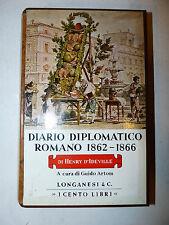 Cento Libri Longanesi - 1979 H. d'Ideville: Diario Diplomatico Romano 1862-1866