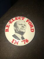 "Genuine ~ Vintage ""Re-Elect Ford In '76"" Presidential Re-Elect Round 3"" Button"