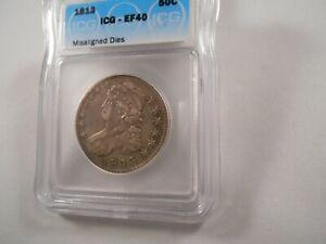 1813 Capped Bust Half Dollar ICG EF 40,  Misaligned Dies