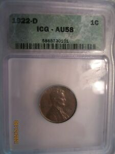 1922 D ICG AU 58  Lincoln Cent in almost uncirculated condition