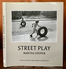 Street Play by Martha Cooper (Alphabet City New York Photography Book Inscribed)