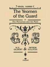 Yeomen of the Guard, The (vocal score); Gilbert, W & Sullivan, A. - 571535607