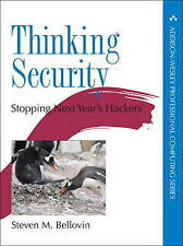 Thinking Security: Stopping Next Year's Hackers (Addison-Wesley Professional Com