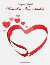 Dia Dos Namorados: Livro para Colorir Do Dia Dos Namorados 1 by Nick Snels...