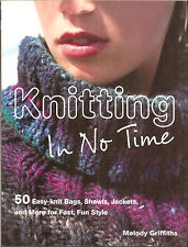 Knitting in No Time - 50 Easy-Knit Bags, Shawls, Jackets, more!, NEW PB