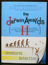 THE DARWIN AWARDS II, UNNATURAL SELECTION, NORTHCUTT, SUBLIMELY IDIOTIC FASHION