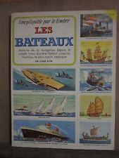 L'éncyclopédie par le timbre; Les bateaux/ par W.Lindquist/ Cocorico, 1956