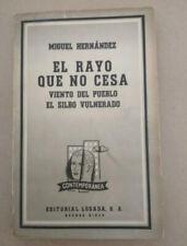EL RAYO QUE NO CESA, MIGUEL HERNÁNDEZ, LOSADA 1963, LIBRO