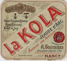 """LA KOLA Distillerie JEANNE D'ARC Nancy"" Etiquette-chromo originale fin 1800"