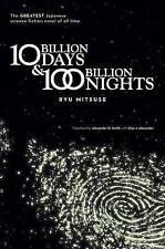 NEW Ten Billion Days and One Hundred Billion Nights by Ryu Mitsuse