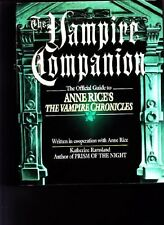 The Vampire Companion: The Official Guide to Anne Rices The Vampire Chronicles