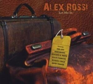 Alex Rossi - Let Me IN CD #1990373