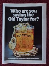 1972 Print Ad Old Taylor 86 Proof Whiskey ~ Glass w/ Padlock Who You Saving For