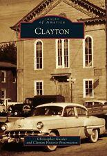 Clayton [Images of America] [NJ] [Arcadia Publishing]
