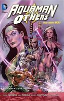 Aquaman and the Others Vol. 2: Alignment Earth [The New 52] [Aquaman and the Oth