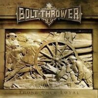 "BOLT THROWER ""THOSE ONCE LOYAL"" CD NEW!"