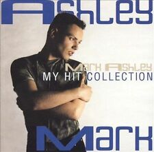 MARK ASHLEY - MY HIT COLLECTION NEW CD