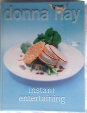 Instant Entertaining by Donna Hay (Hardback Book with Plastic Protective Cover)