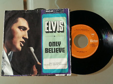 "ELVIS PRESLEY ONLY BELIEVE / LIFE RARE ORIGINAL 1971 RECORD YUGOSLAVIA 7"" PS"