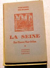 MAC ORLAN/PARIS/LA SEINE/VISAGES DE PARIS/ED P.LAFFITTE/1927/EO