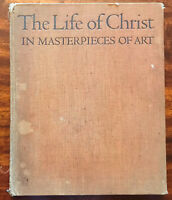The Life of Christ in Masterpieces of Art and the Words of the New Testament