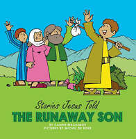 Runaway Son, The (Stories Jesus Told)-ExLibrary