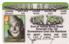 The Tin Man  - The Wizard of OZ novelty plastic collectors card Drivers License