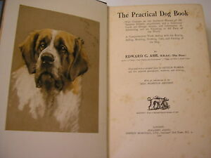 CYNOLOGIE / Ash : the practical DOG book 500 illustrations 1930