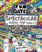 Tom Gates 17: Spectacular School Trip (Really.) - Liz Pichon - 9781407186733