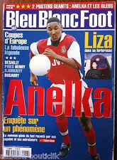 Bleu Blanc Foot n°6 du 04/1999; Liza Anelka/ Cup Europa/ Pires/ Henry/ Dugarry