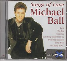 """Michael Ball """"Songs Of Love"""" - BRAND NEW - Ships 1st Class - Proof Of Posting"""