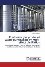 Coal Seam Gas Produced Water Purification by Multi-Effect Distillation by...