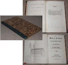 El Dr. Joachim sighart dom a freising una kunstgeschichtliche monografía 1852
