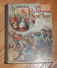 1893 Antique Book - Stories of the French Revolution - Walter Montgomery edit