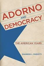 ADORNO AND DEMOCRACY - MARIOTTI, SHANNON L. - NEW HARDCOVER BOOK