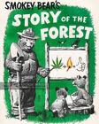 1957 Smokey Bear's Story of the Forest - Marijuana Poster - Weed Bizarre Strange